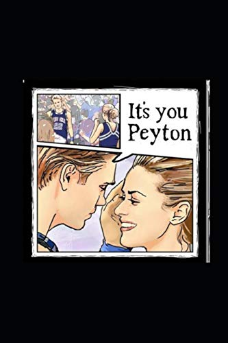 """Peyton and Lucas Journal: Lined Notebook, 120 pages, 6""""x9"""", artwork from One Tree Hill , Journal for Women (Journals to write in)"""