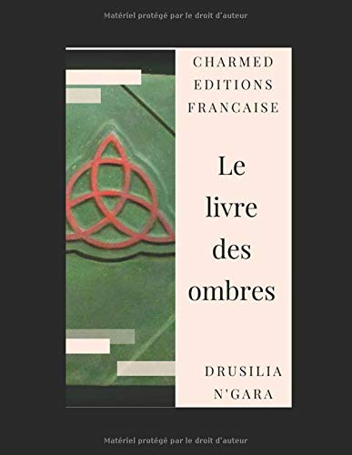 Livre des ombres: An unofficial french edition