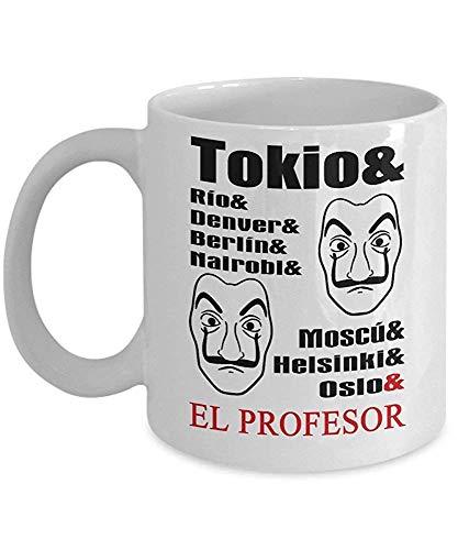 Tokio & Rio & Denver & Berlin & Nairobi & Moscu & Helsinki & Oslo & El Profesor Money Heist - La Casa De Papel Inspired Coffee Mug, Funny, Cup, Tea, Gift For Christmas, Father's day, Xmas, Dad, Annive
