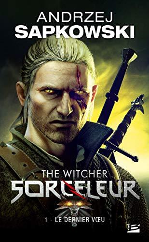 Livre sorceleur Tome 1 The Witcher