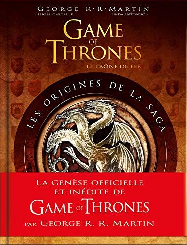 Origines de la saga Game of Thrones