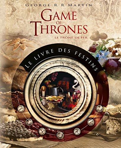 Le livre des festins Game of Thrones